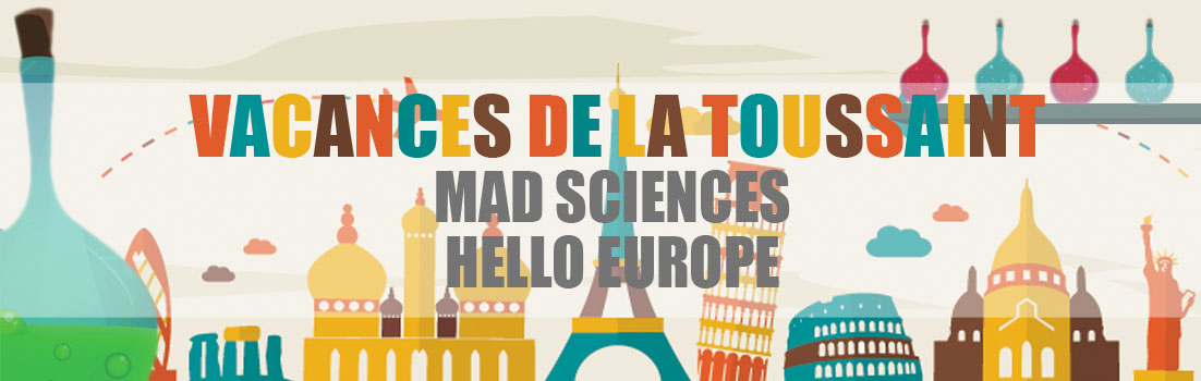 camp mad science et europe vacances toussaint 2016 edukely. Black Bedroom Furniture Sets. Home Design Ideas